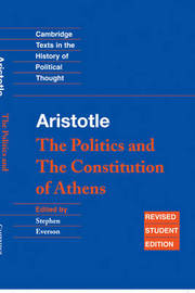 Aristotle: The Politics and the Constitution of Athens by * Aristotle
