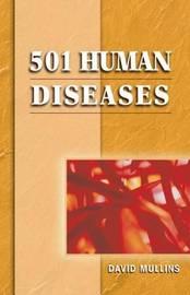 501 Human Diseases by David F Mullins image
