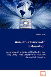 Available Bandwith Estimation by Mahnaz Shafii
