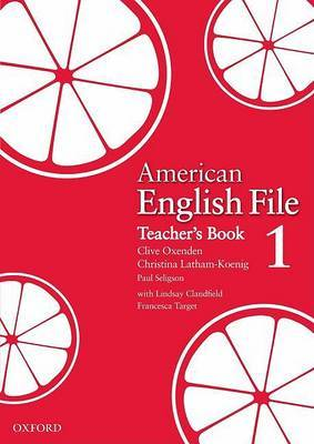 American English File Level 1: Teacher's Book by Clive Oxenden image