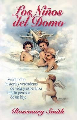 Los Ninos del Domo by Rosemary Smith image