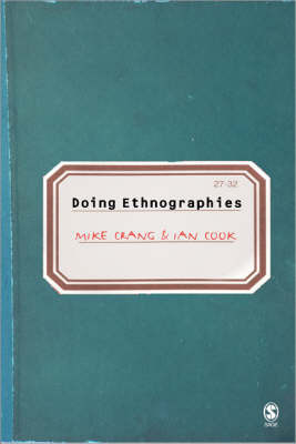 Doing Ethnographies by Mike Crang