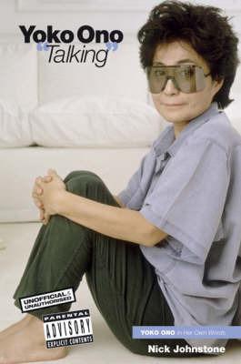 Yoko Ono Talking by Nick Johnstone