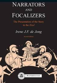 Narrators and Focalizers by Irene Jong