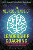 The Neuroscience of Leadership Coaching by Patricia Bossons