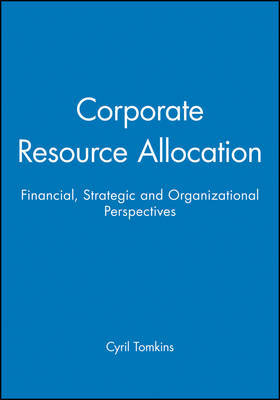 Corporate Resource Allocation by Cyril Tomkins image