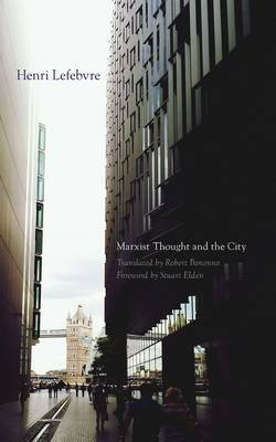 Marxist Thought and the City by Henri Lefebvre image