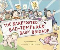 The Barefooted, Bad-tempered, Baby Brigade by Deborah Diesen image