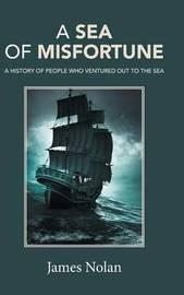 A Sea of Misfortune by James Nolan image