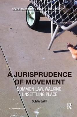 A Jurisprudence of Movement by Olivia Barr