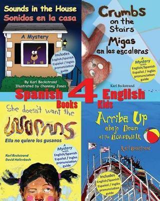 4 Spanish-English Books for Kids by Karl Beckstrand