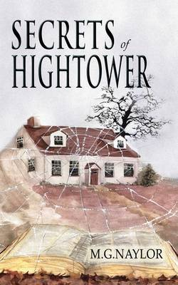 Secrets of Hightower by Martin G. Naylor