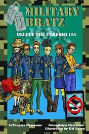 Military Bratz by Latangela Newsome