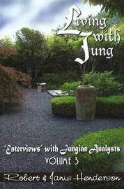 Living with Jung: v. 3 by Robert Henderson image