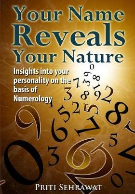 Your Name Reveals Your Nature by Priti Sehrawat