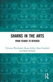 Sharks in the Arts by Vivenne Ruth Westbrook