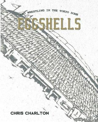 Eggshells by Chris Charlton