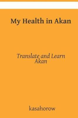 My Health in Akan by kasahorow image