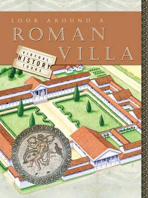 Look Around a Roman Villa by Jane M Bingham image