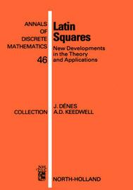 Latin Squares by Jozsef Denes