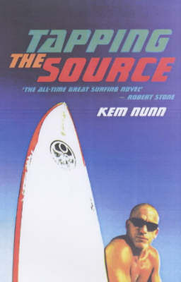 Tapping the Source by Kem Nunn image