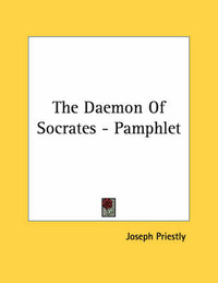 The Daemon of Socrates - Pamphlet by Joseph Priestley