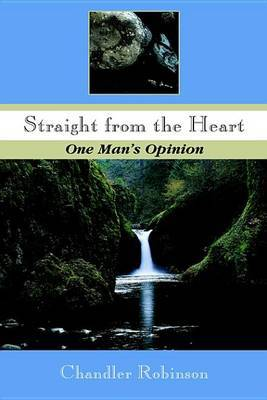 Straight from the Heart by Chandler Robinson image