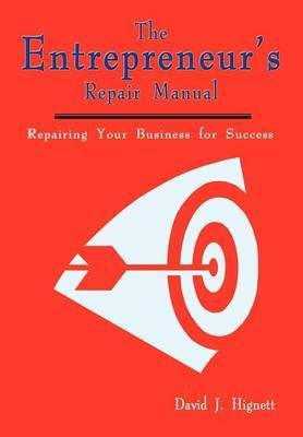 The Entrepreneur's Repair Manual by David J. Hignett image