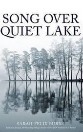 Song Over Quiet Lake by Sarah Felix Burns image