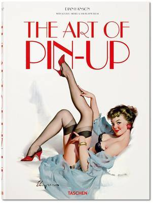 The Art of Pin-up by Dian Hanson