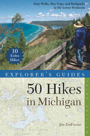 Explorer's Guide 50 Hikes in Michigan by Jim DuFresne