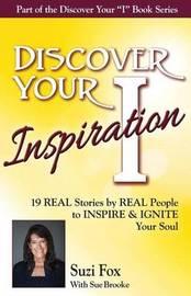 Discover Your Inspiration Suzi Fox Edition by Suzi Fox