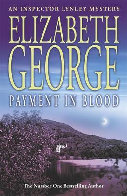 Payment in Blood (Inspector Lynley #2) by Elizabeth George image