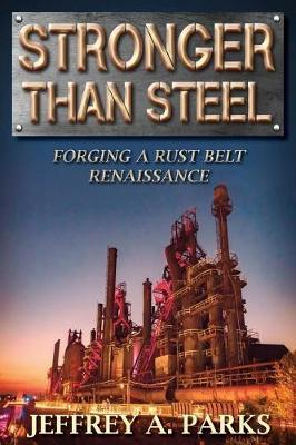 Stronger Than Steel by Jeffrey A Parks image