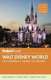 Fodor's Walt Disney World by Fodor's Travel Guides image