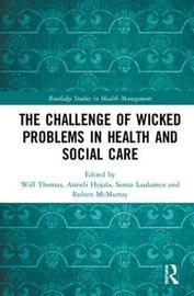 The Challenge of Wicked Problems in Health and Social Care