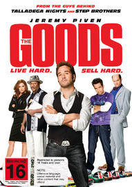 The Goods: Live Hard. Sell Hard on DVD