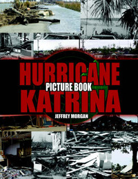 Hurricane Katrina Picture Book by Jeffrey Morgan image