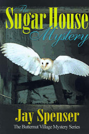 The Sugar House Mystery by Jay P Spenser image