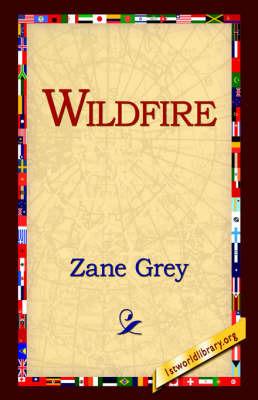 Wildfire by Zane Grey image
