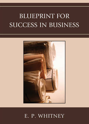 Blueprint for Success in Business by E.P. Whitney image