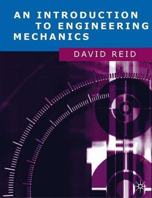An Introduction to Engineering Mechanics by David Reid image