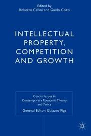 Intellectual Property, Competition and Growth