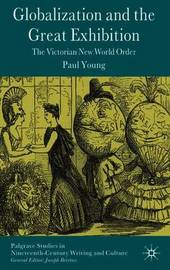 Globalization and the Great Exhibition by Paul Young image