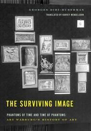 The Surviving Image by Georges Didi-Huberman