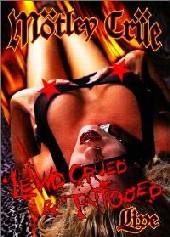 Motley Crue - Lewd, Crued And Tattooed on DVD