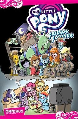 My Little Pony Friends Forever Omnibus, Vol. 3 by Jeremy Whitley image