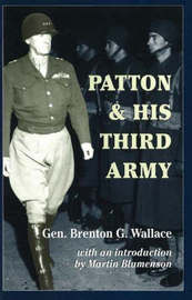 Patton and His Third Army by Brenton Greene Wallace image