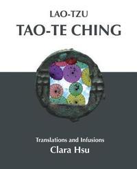 Lao-Tzu Tao-Te Ching by Lao Tzu