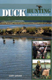 Duck Hunting in New Zealand by Gary Girvan